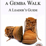 'How to do a Gemba Walk' - book now for Michael Bremer workshops in November